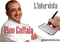 l'intervista pino cuttaia giornalevinocibo