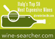 Wine searcher 2016 Most Expensive Wines giornalevinocibo