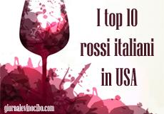 top rossi italiani in usa nel 2016 giornalevinocibo